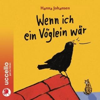 Wenn ich ein Vöglein wär - Hanna Johansen