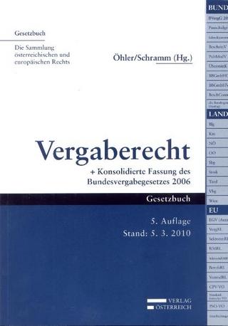 Vergaberecht - Matthias Öhler; Johannes Schramm