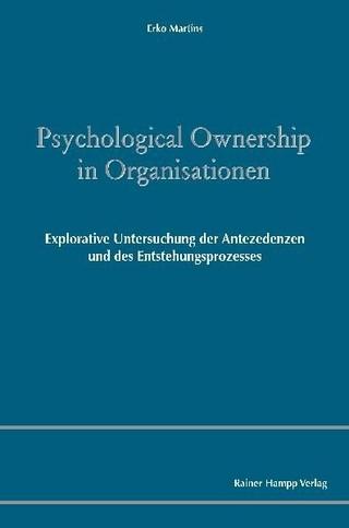 Psychological Ownership in Organisationen - Erko Martins