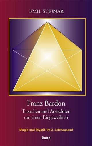 Franz Bardon - Emil Stejnar