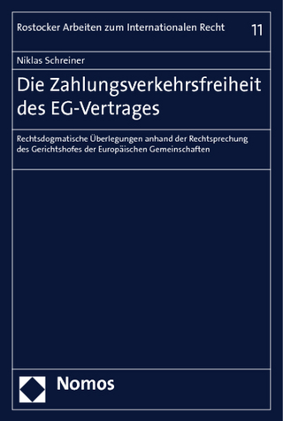 Die Zahlungsverkehrsfreiheit des EG-Vertrages - Niklas Schreiner