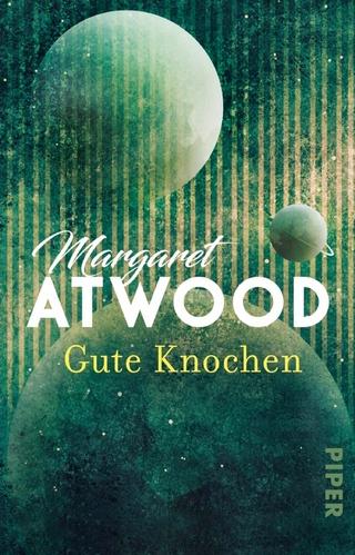 Gute Knochen - Margaret Atwood