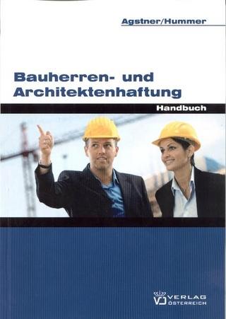 Bauherren- und Architektenhaftung - Eric Agstner; Karola Hummer