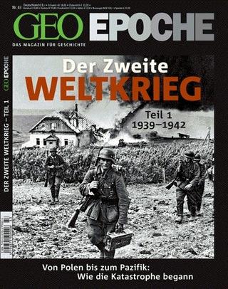GEO Epoche / GEO Epoche 43/2010 - Der 2. Weltkrieg Teil 1, 1939-1942 - Michael Schaper