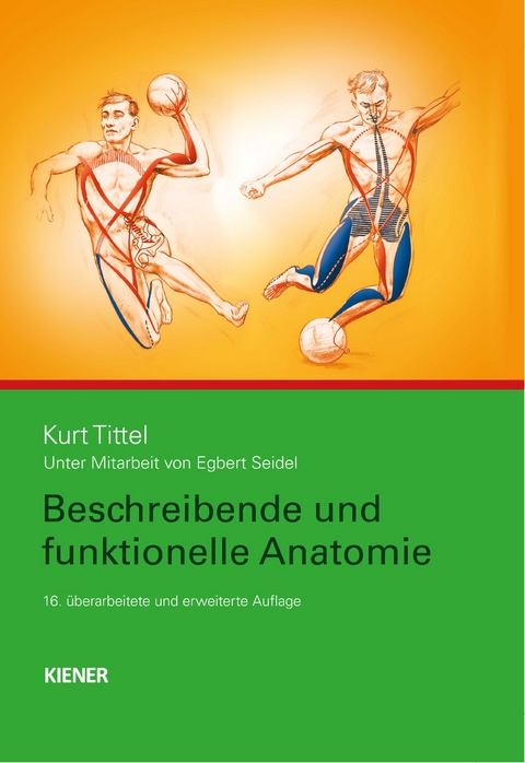 Beschreibende und funktionelle Anatomie von Kurt Tittel | ISBN 978-3 ...