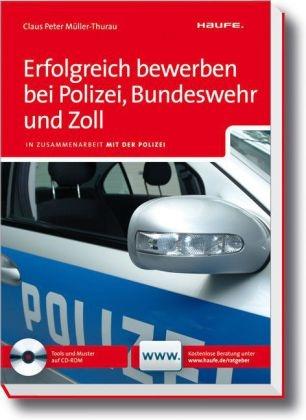 erfolgreich bewerben bei polizei bundeswehr und zoll claus peter mller thurau - Bundeswehr Online Bewerbung