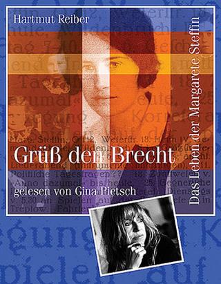 Grüß den Brecht - Hartmut Reiber; Gina Pietsch