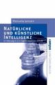 Natürliche und künstliche Intelligenz - Manuela Lenzen