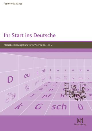 Ihr Start ins Deutsche - Annette Matthes