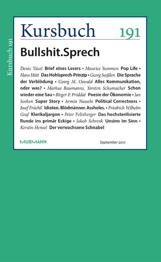 Kursbuch 191 - Armin Nassehi; Peter Felixberger