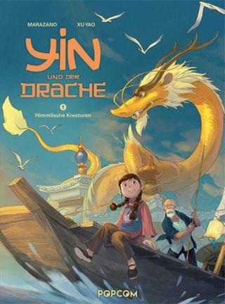 Yin und der Drache 01 - Richard Marazano; Xu Yao