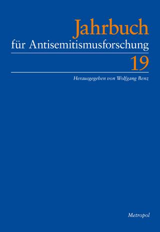 Jahrbuch für Antisemitismusforschung / Jahrbuch für Antisemitismusforschung 19 (2010) - Wolfgang Benz