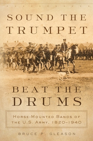 Sound the Trumpet, Beat the Drums - Bruce P Gleason