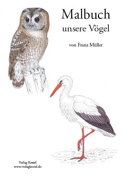 Malbuch unsere Vögel von Franz Müller Dr. | ISBN 978-3-945941-10-2 ...