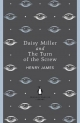 Daisy Miller and The Turn of the Screw Henry James Author