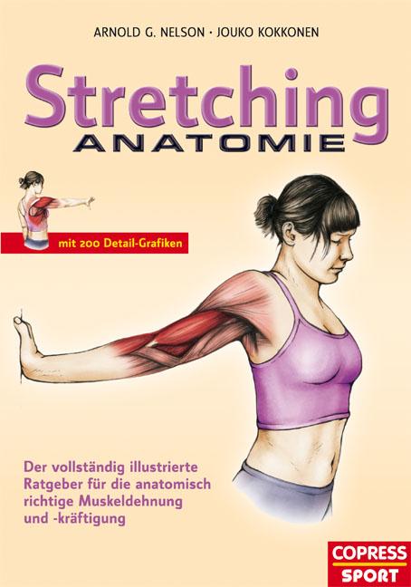 Stretching Anatomie von Arnold G Nelson   ISBN 978-3-7679 ...
