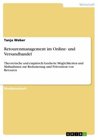Retourenmanagement im Online- und Versandhandel - Tanja Weber