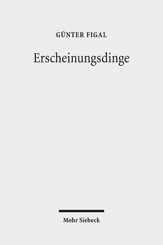 Erscheinungsdinge - Günter Figal