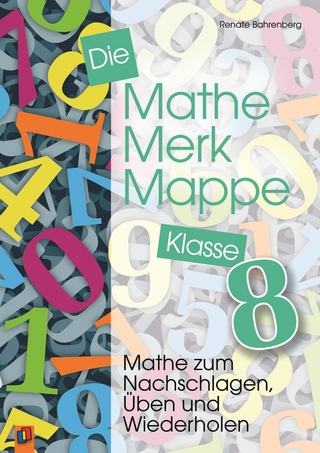 Die Mathe-Merk-Mappe Klasse 8 von Renate Bahrenberg | ISBN 978-3 ...