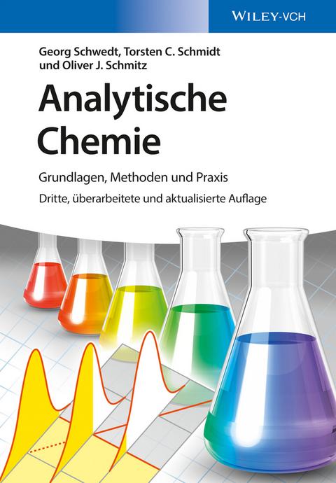 Analytische Chemie, 3. Auflage 2016. Lehrbuch von Schwedt/Schmidt ...