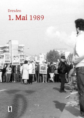 Dresden 1. Mai 1989 - Viktor Kalinke