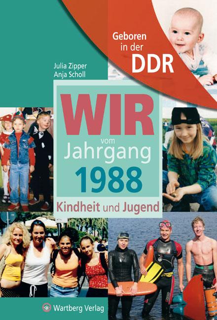 Aufgewachsen In Der Ddr Wir Vom Jahrgang 1988 Von Julia Zipper