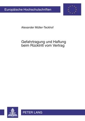 gefahrtragung und haftung beim r cktritt vom vertrag von alexander m ller teckhof isbn 978 3. Black Bedroom Furniture Sets. Home Design Ideas