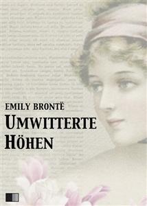 Umwitterte Höhen - Emily Brontë