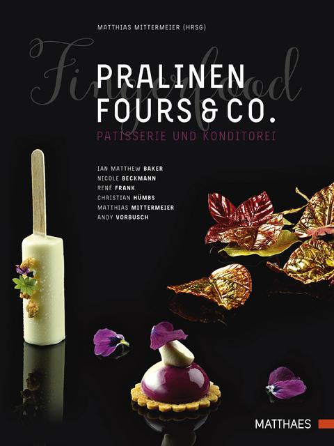 Pralinen Fours Co Von Matthias Mittermeier Isbn 978 3 87515