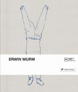 Erwin Wurm - Berlinische Galerie
