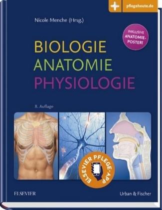 Biologie Anatomie Physiologie von Nicole Menche | ISBN 978-3-437 ...