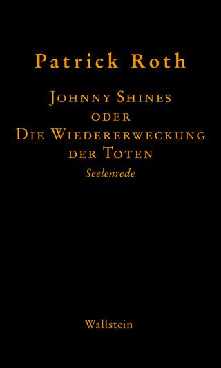 Johnny Shines - Patrick Roth; Michaela Kopp-Marx