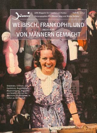 Weibisch, frankophil und (nicht nur) von Männern gemacht - Werner Jung; Walter Delabar