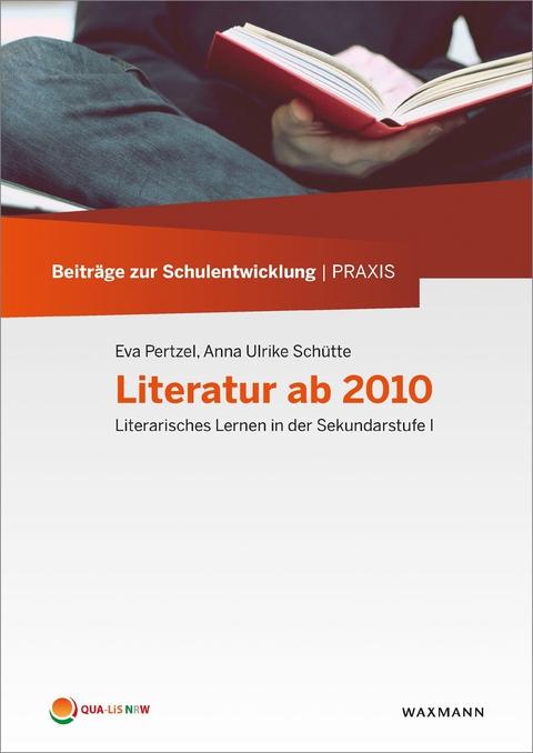 eBook: Literatur ab 2010 von Eva Pertzel | ISBN 978-3-8309-8564-8 ...