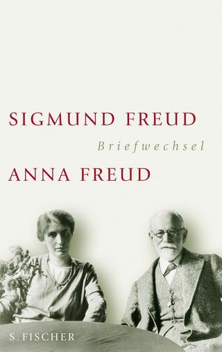 Briefwechsel 1904-1938 - Sigmund Freud; Anna Freud; Ingeborg Meyer-Palmedo