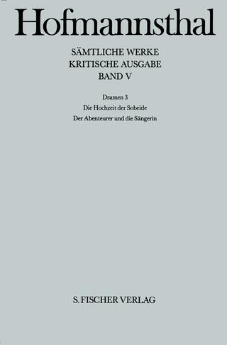 Dramen 3 - Hugo von Hofmannsthal; Manfred Hoppe