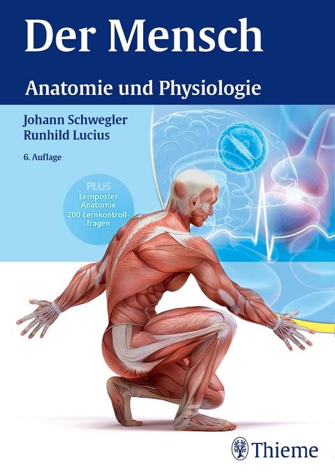 Der Mensch - Anatomie und Physiologie von Johann S. Schwegler | ISBN ...