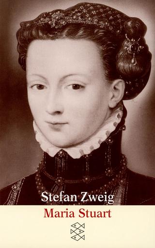 Maria Stuart - Stefan Zweig; Knut Beck