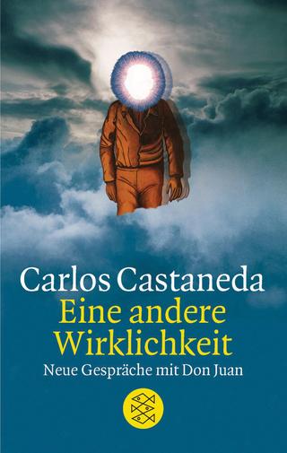 Eine andere Wirklichkeit - Carlos Castaneda