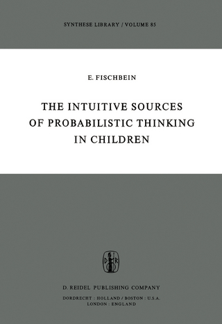 The Intuitive Sources of Probabilistic Thinking in Children - H. Fischbein