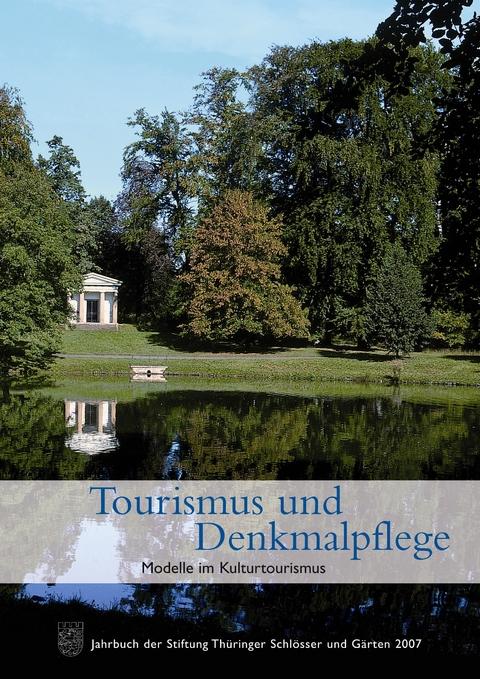 Tourismus Und Denkmalpflege Modelle Im Von Stiftung Thüringer