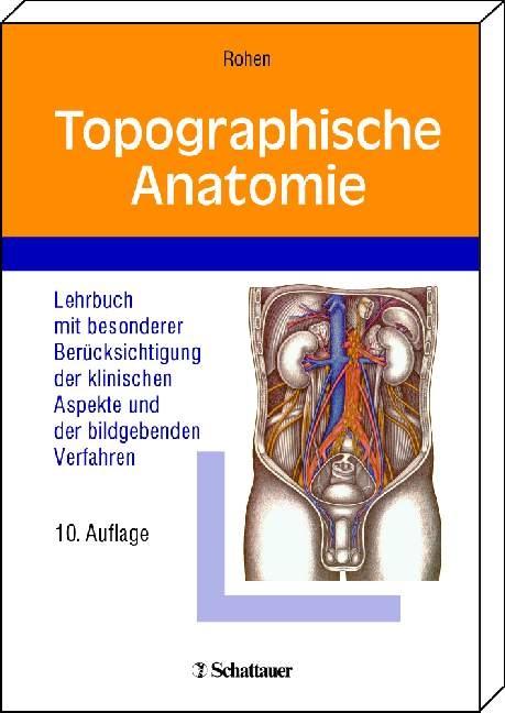 Topographische Anatomie von Johannes W. Rohen | ISBN 978-3-7945-2616 ...