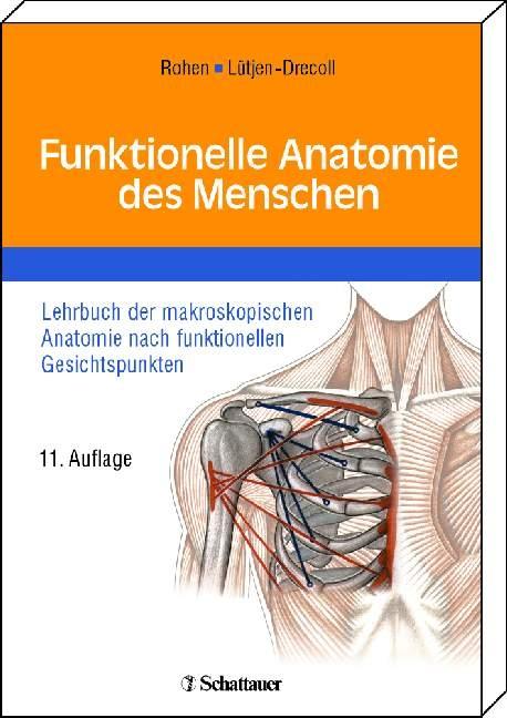Funktionelle Anatomie des Menschen von Johannes W. Rohen | ISBN 978 ...
