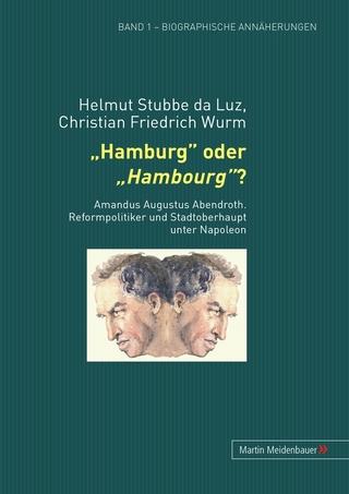 Hamburg oder Hambourg? - Helmut Stubbe da Luz; Christian F. Wurm