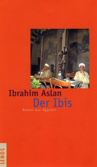 Der Ibis - Ibrahim Aslan