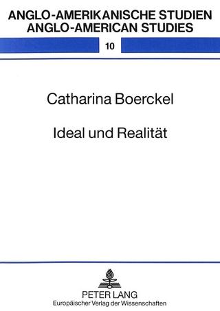 Ideal und Realität - Cathrin Boerckel