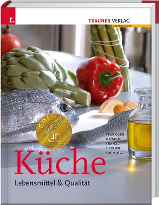 Küche - Eduard Mitsche; Dieter Kranzl; Johann Reisinger; Peter Fischer; Manfred Buchinger