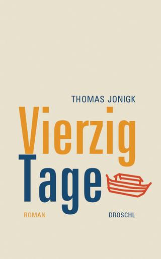 Vierzig Tage - Thomas Jonigk