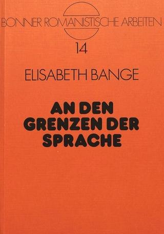 Grenzen der Sprache - Elisabeth Bange