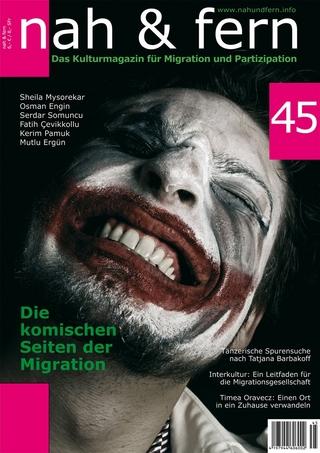 nah und fern 45 Die komischen Seiten der Migration
